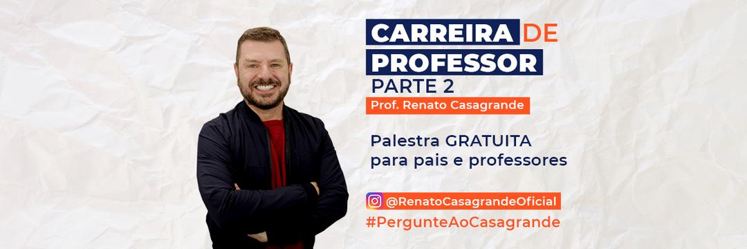 Palestra - A carreira do Professor parte 2